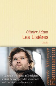 olivier-adam-les-lisieres